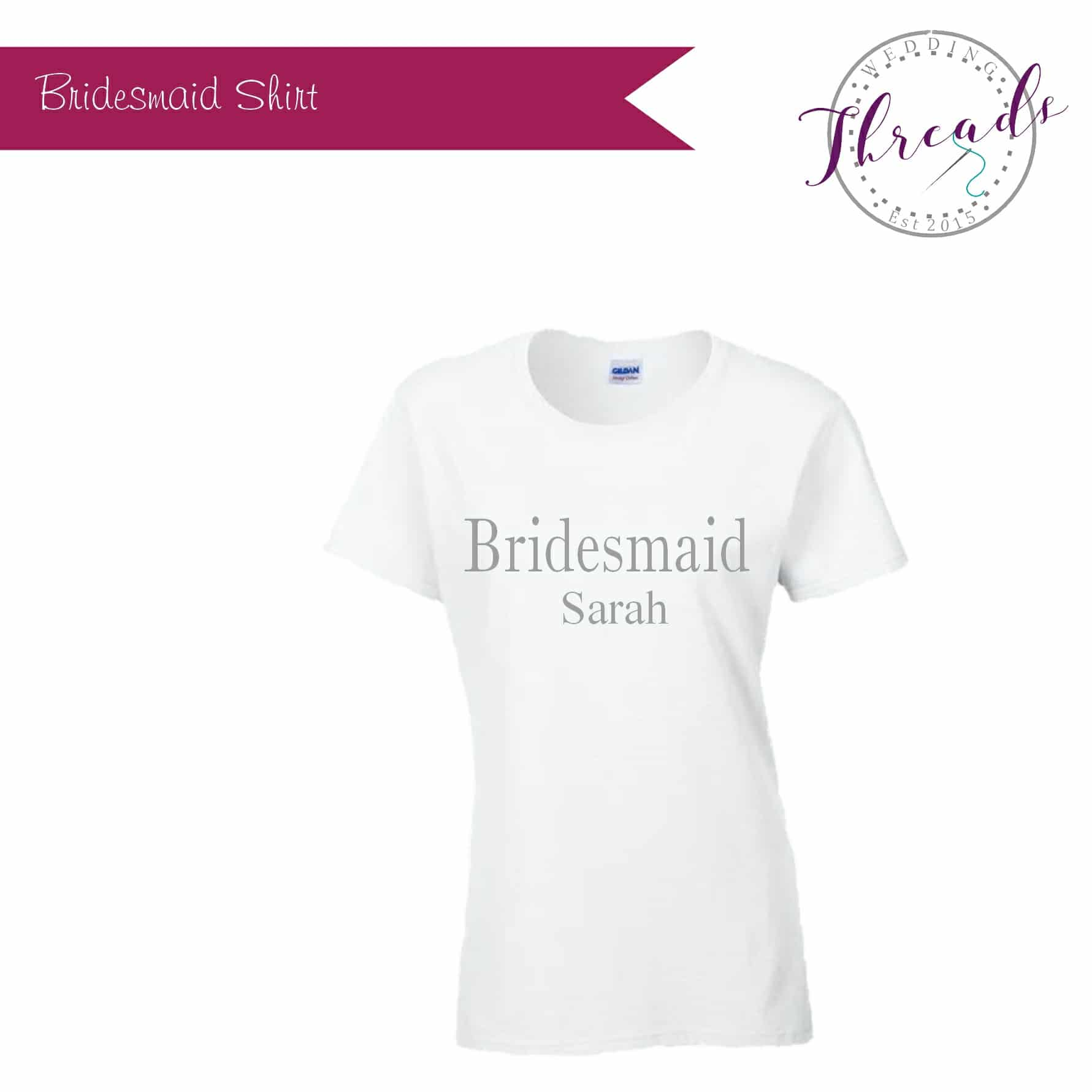 Personalised Bridesmaid T Shirt