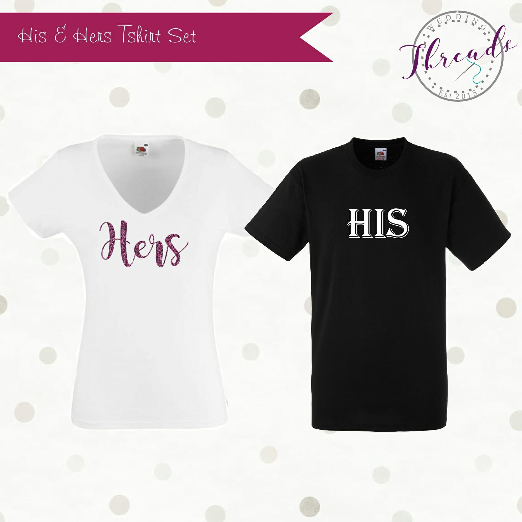 His and Hers personalised bridal tshirts