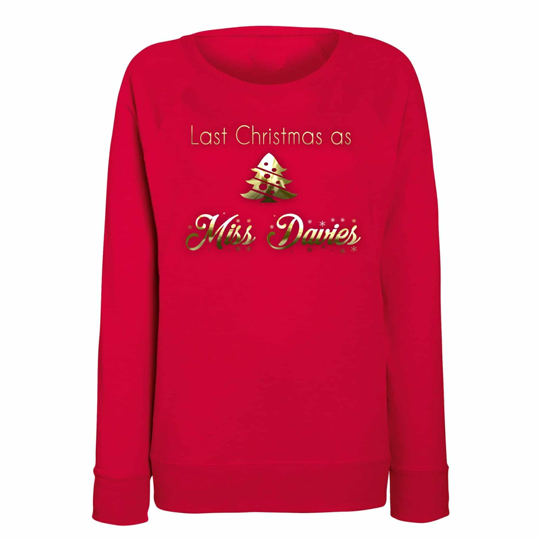Last Christmas As A Miss 2020 Wedding Christmas Jumper: Christmas Sweatshirt. Personalised Christmas Jumper