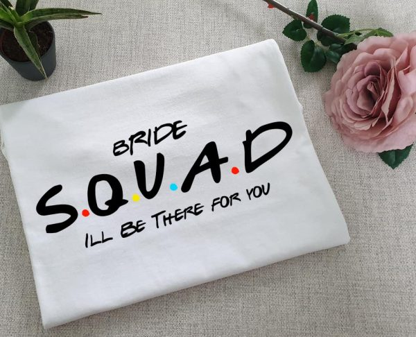 Bride Squad Friends Tshirt